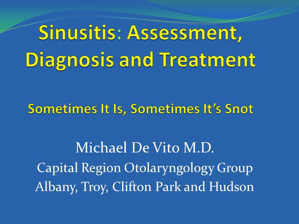 Michael De Vito M.D. Capital Region Otolaryngology Group Albany, Troy, Clifton Park and Hudson