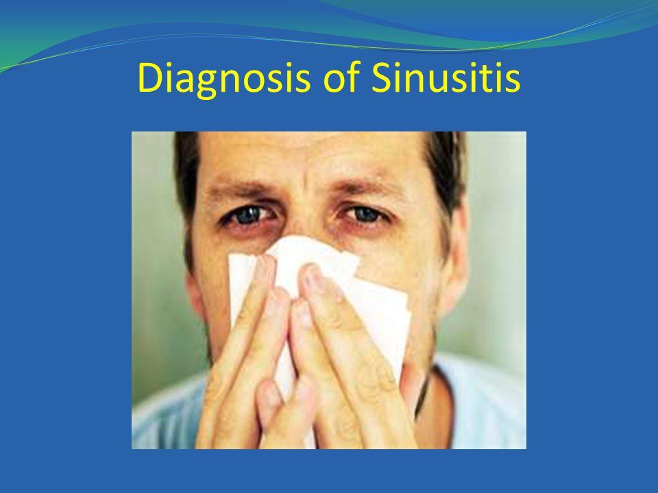 Diagnosis of Sinusitis