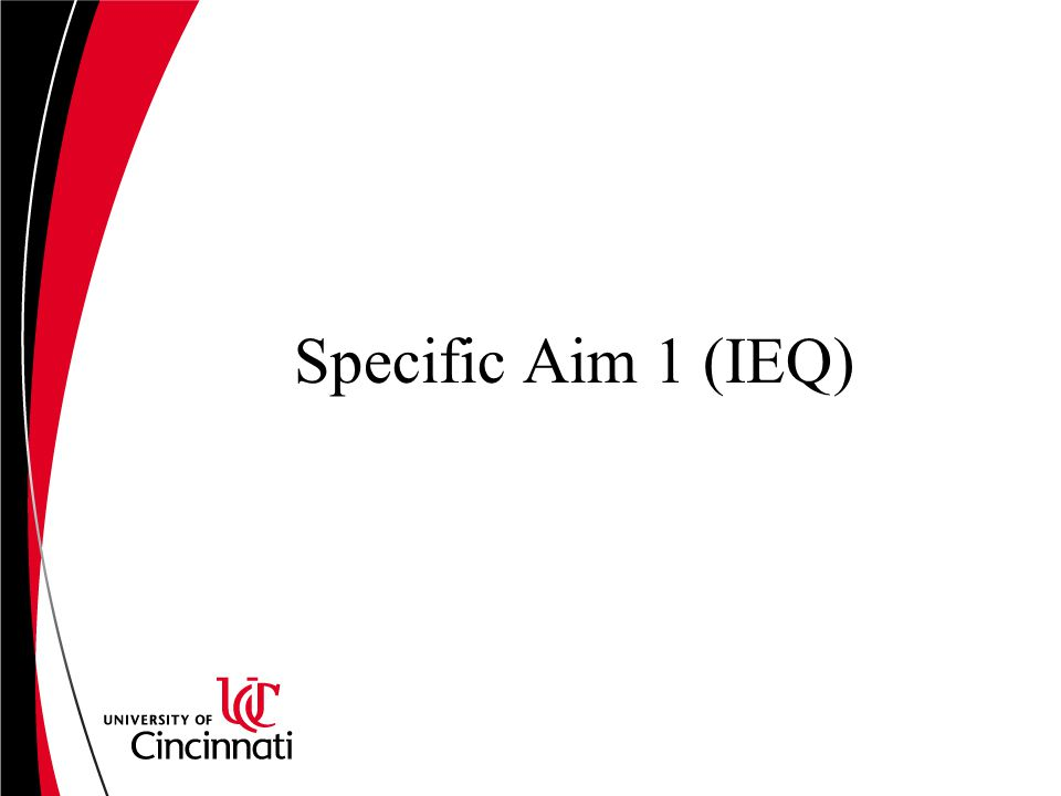 Specific Aim 1 (IEQ)