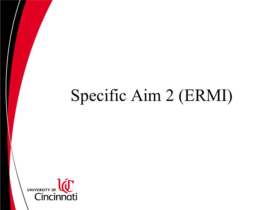 Specific Aim 2 (ERMI)