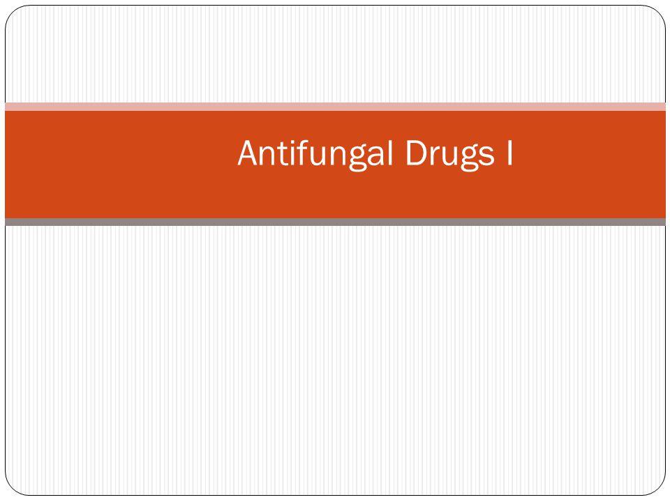 Antifungal Drugs I