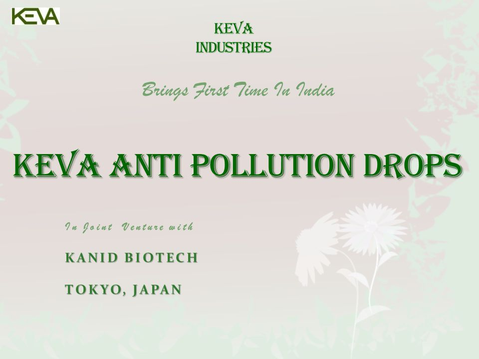 In Joint Venture with KANID BIOTECH TOKYO, JAPAN KEVA INDUSTRIES Brings First Time In India