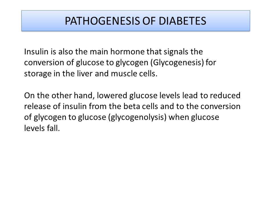 Insulin is also the main hormone that signals the conversion of glucose to glycogen (Glycogenesis) for storage in the liver and muscle cells.