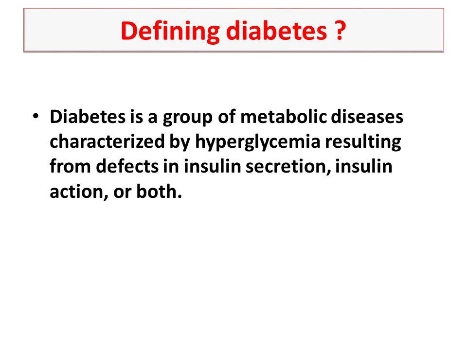 Defining diabetes .