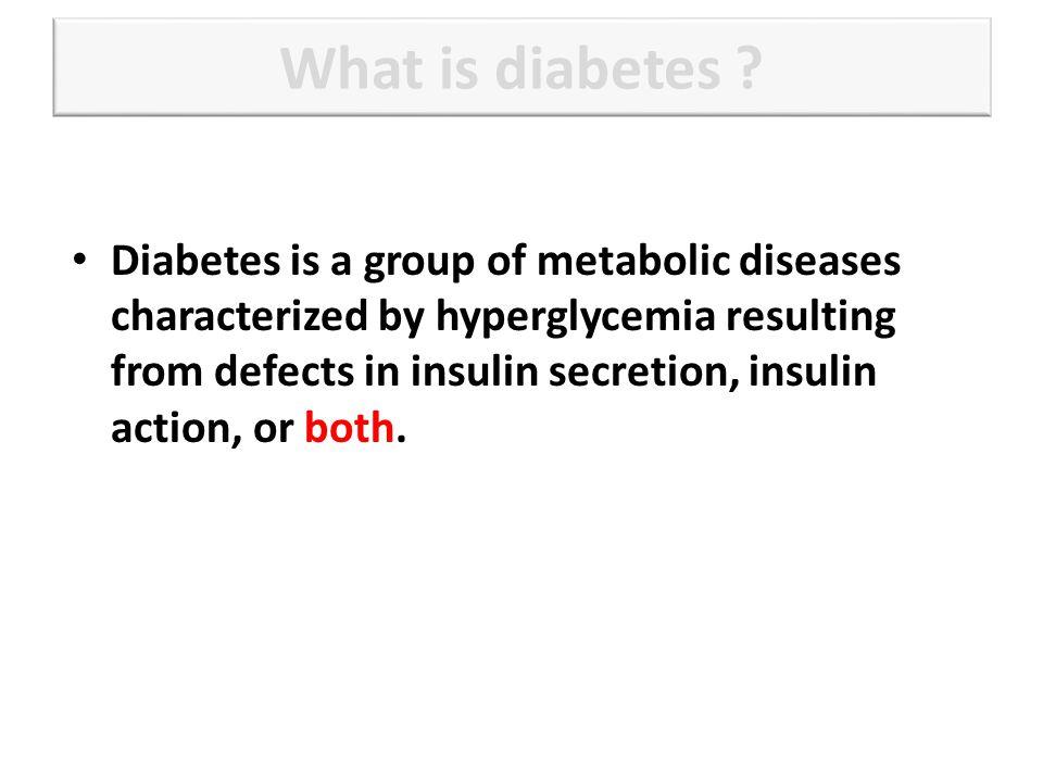 What is diabetes .