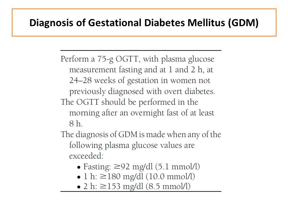 Diagnosis of Gestational Diabetes Mellitus (GDM)