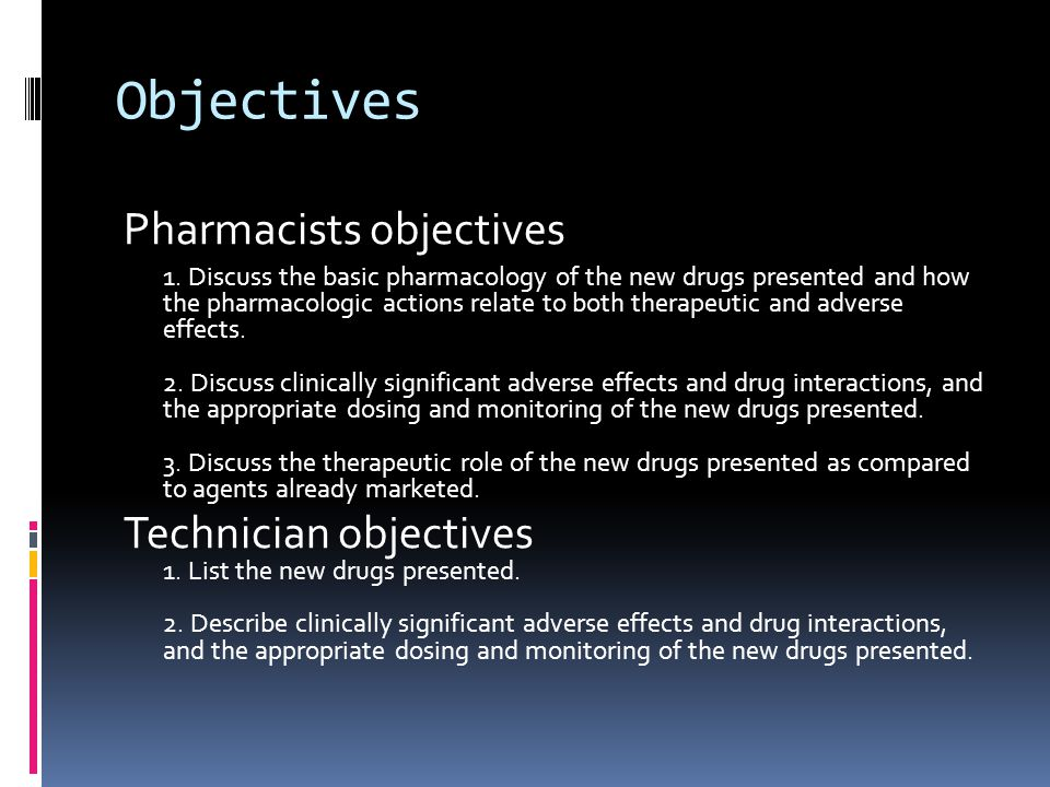 Objectives Pharmacists objectives 1.