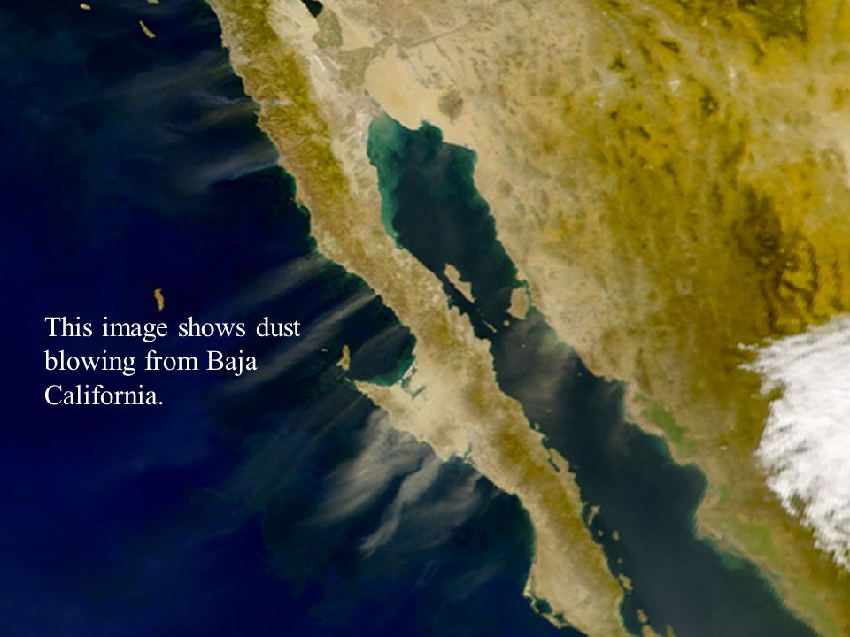 This image shows dust blowing from Baja California.
