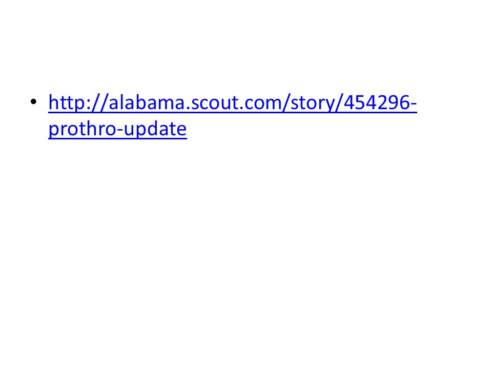 http://alabama.scout.com/story/454296- prothro-update http://alabama.scout.com/story/454296- prothro-update