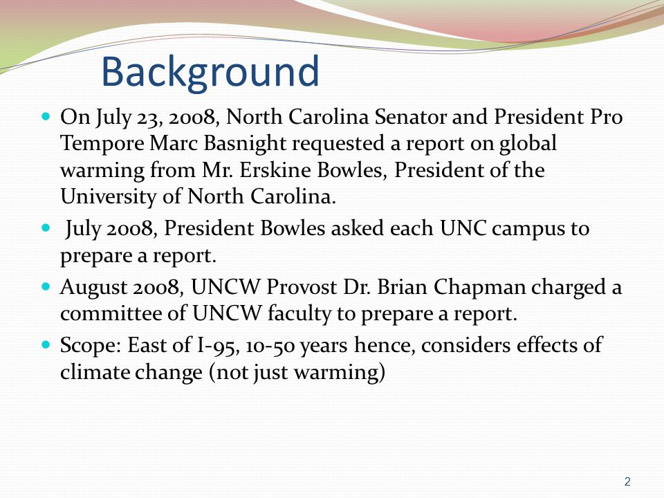 Broad Input Committee received input from UNCW units: Center of Marine Science Dept.