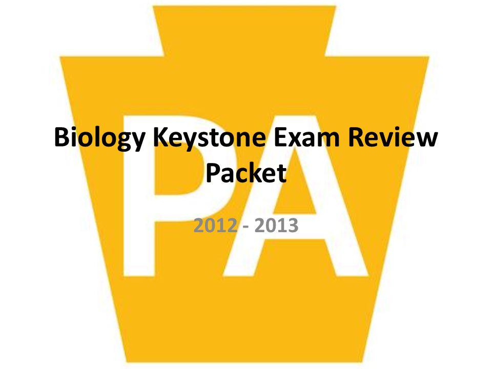 Biology Keystone Exam Review Packet 2012 - 2013