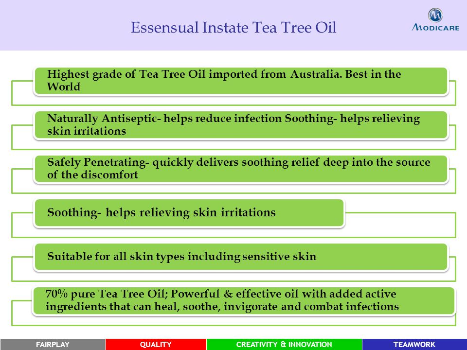 FAIRPLAYQUALITYCREATIVITY & INNOVATIONTEAMWORK Essensual Instate Tea Tree Oil Highest grade of Tea Tree Oil imported from Australia.
