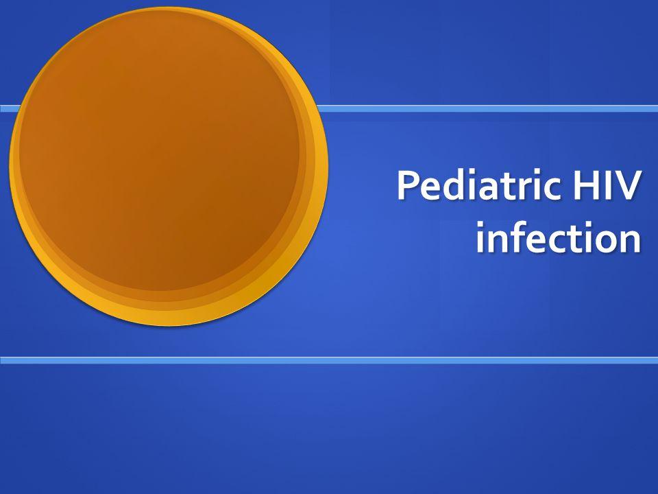 Pediatric HIV infection