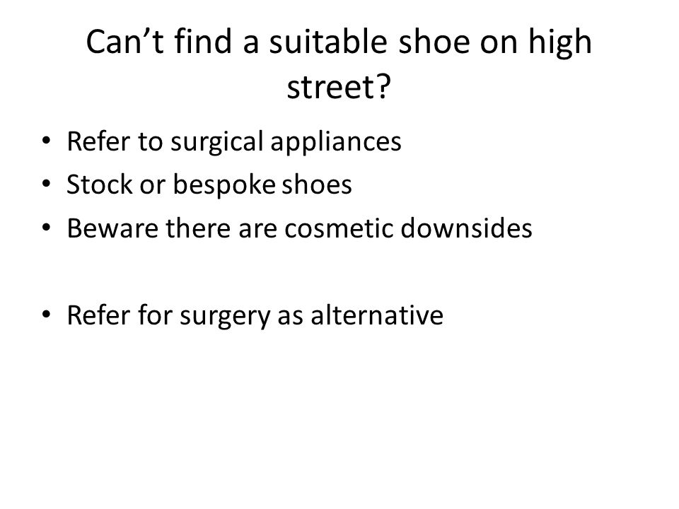 Can't find a suitable shoe on high street.