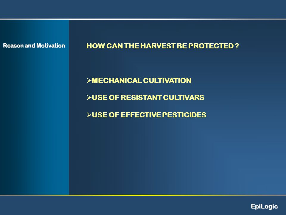 HOW CAN THE HARVEST BE PROTECTED .