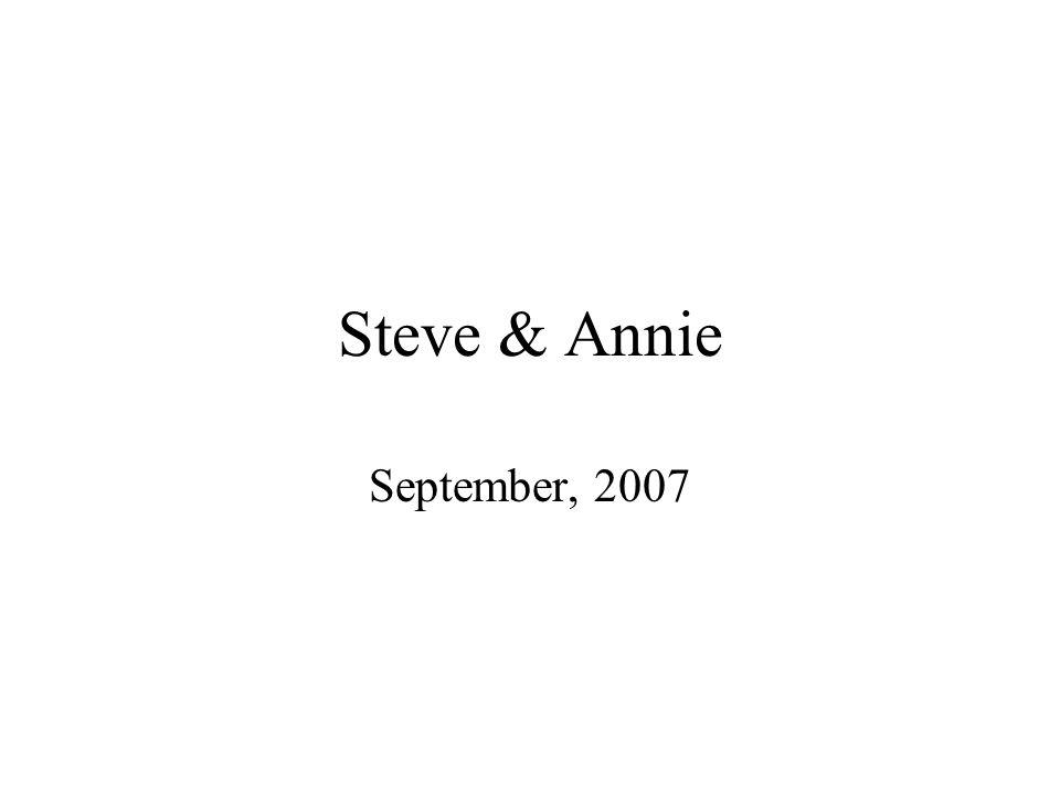 Steve & Annie September, 2007