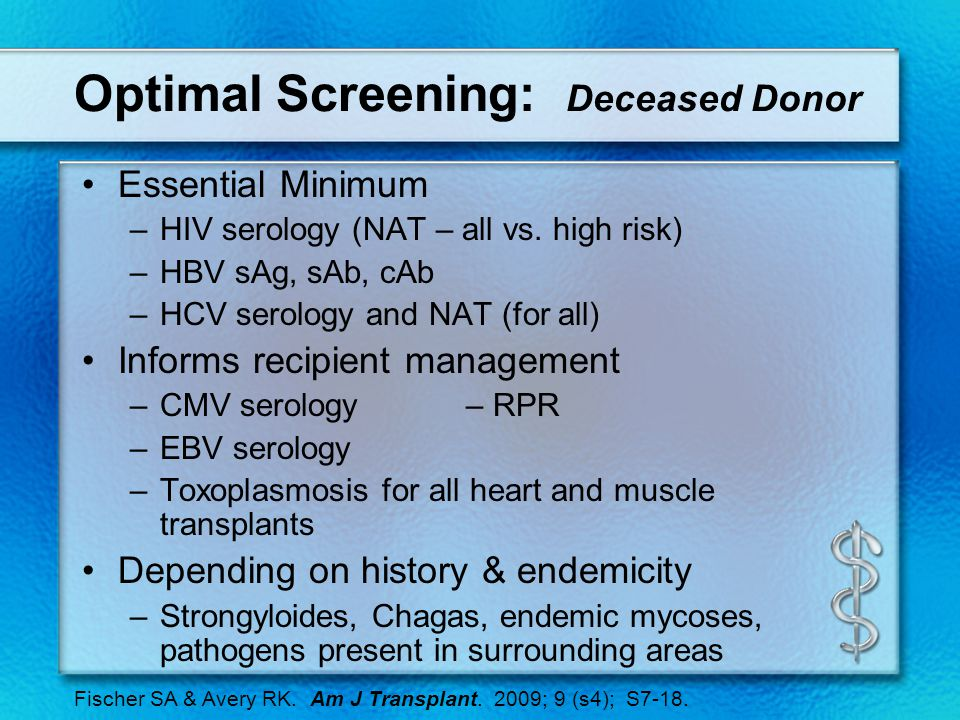 Optimal Screening: Deceased Donor Essential Minimum –HIV serology (NAT – all vs.