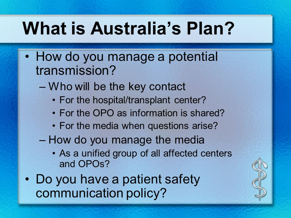 What is Australia's Plan. How do you manage a potential transmission.