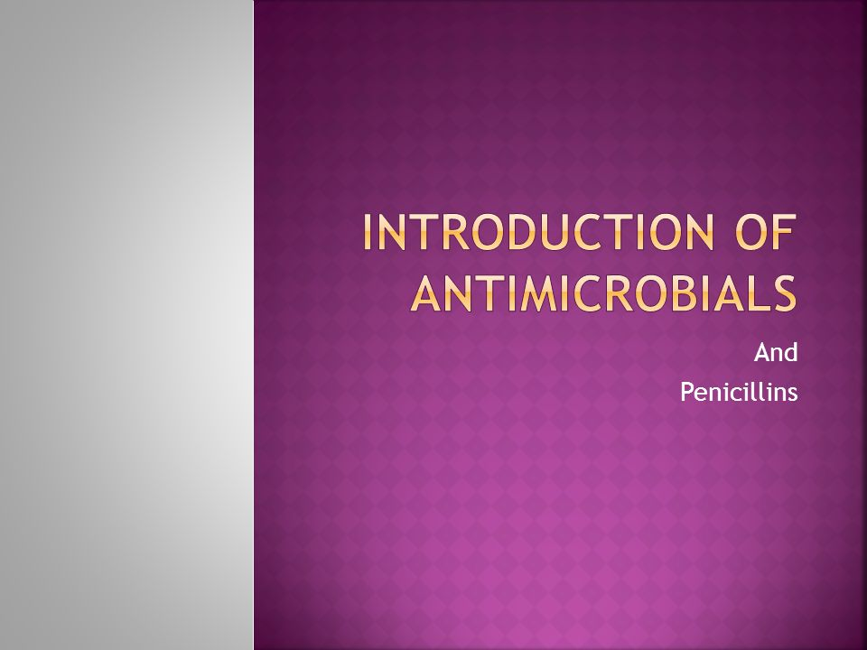 And Penicillins