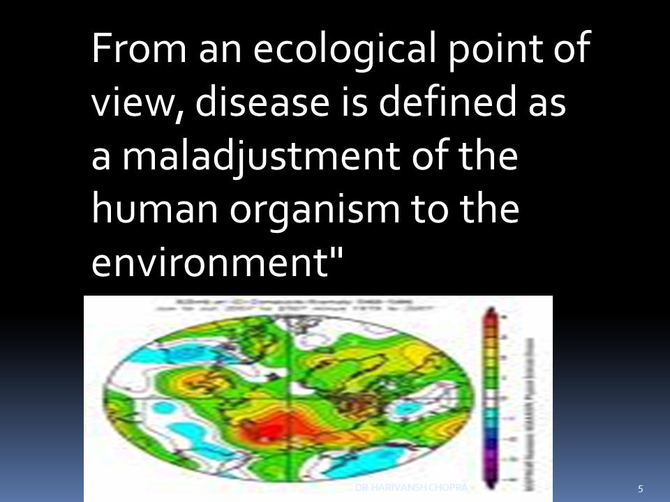 HOST FACTORS 5/2/2015 16 DR.HARIVANSH CHOPRA DEMOGRAPHIC GENETIC SOCIO-ECONOMIC LIFE STYLE