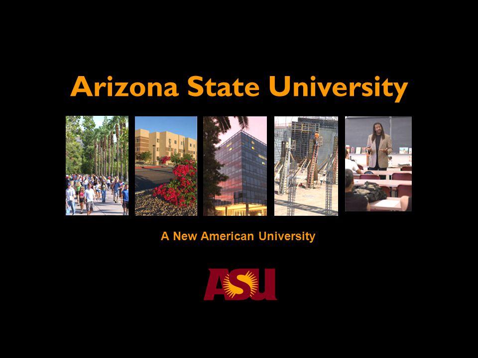 A New American University Arizona State University