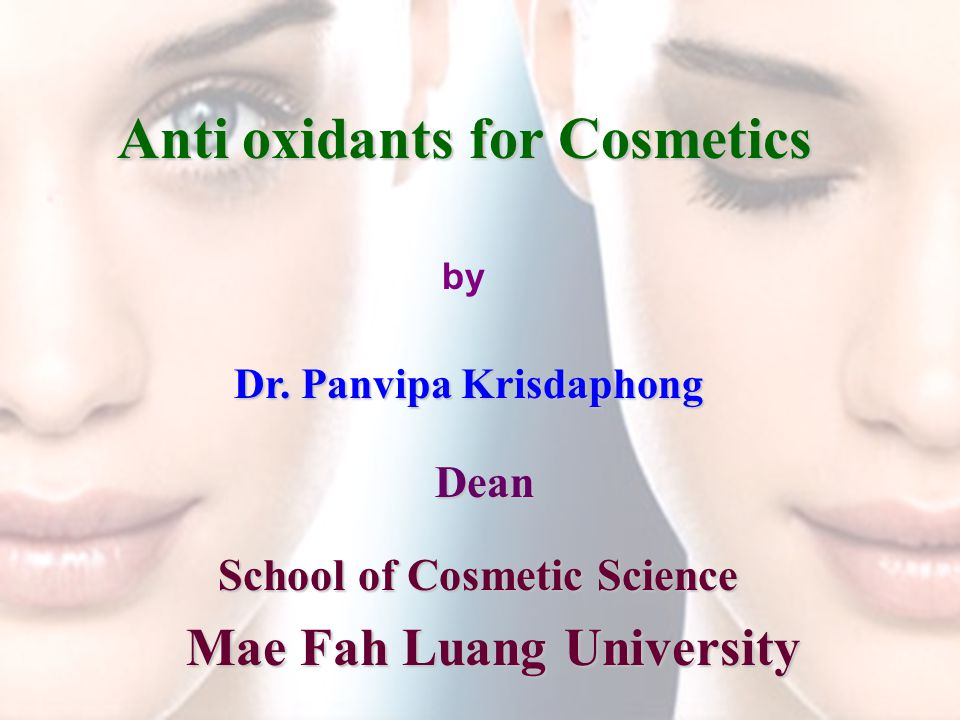 Anti oxidants for Cosmetics Dr.