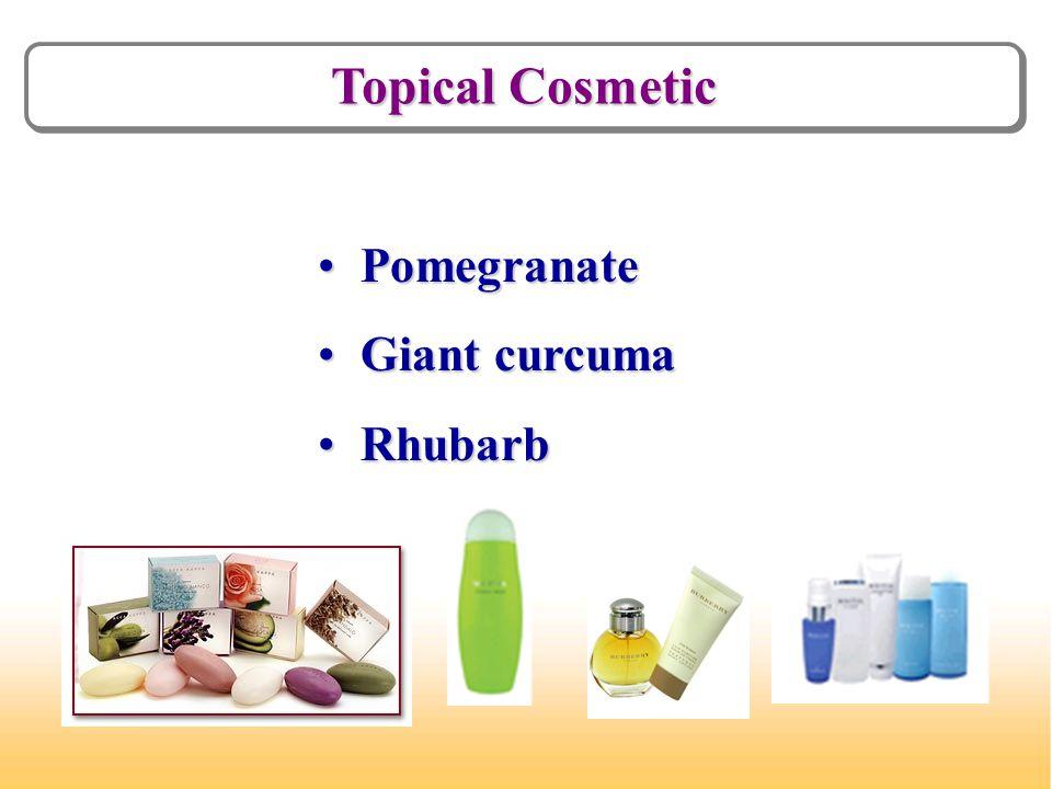 Topical Cosmetic Pomegranate Pomegranate Giant curcuma Giant curcuma Rhubarb Rhubarb