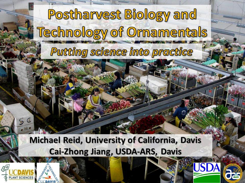 Michael Reid, University of California, Davis Cai-Zhong Jiang, USDA-ARS, Davis