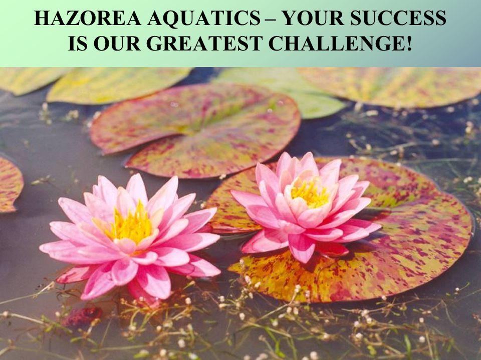 HAZOREA AQUATICS – YOUR SUCCESS IS OUR GREATEST CHALLENGE!