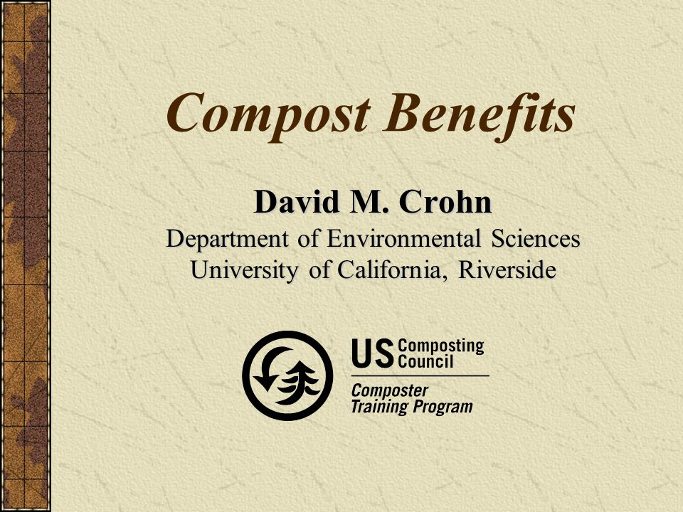 Compost Benefits David M.