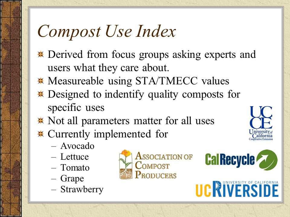 Compost Use Index Derived from focus groups asking experts and users what they care about.