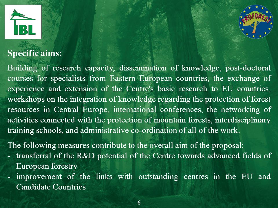 Specific aims: Building of research capacity, dissemination of knowledge, post-doctoral courses for specialists from Eastern European countries, the e