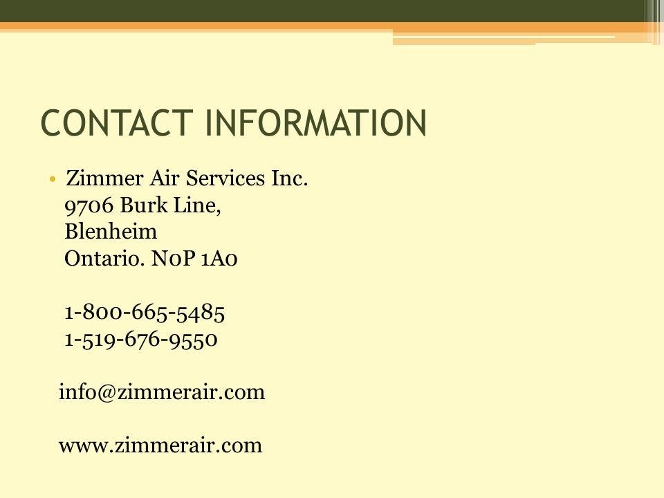 CONTACT INFORMATION Zimmer Air Services Inc. 9706 Burk Line, Blenheim Ontario.
