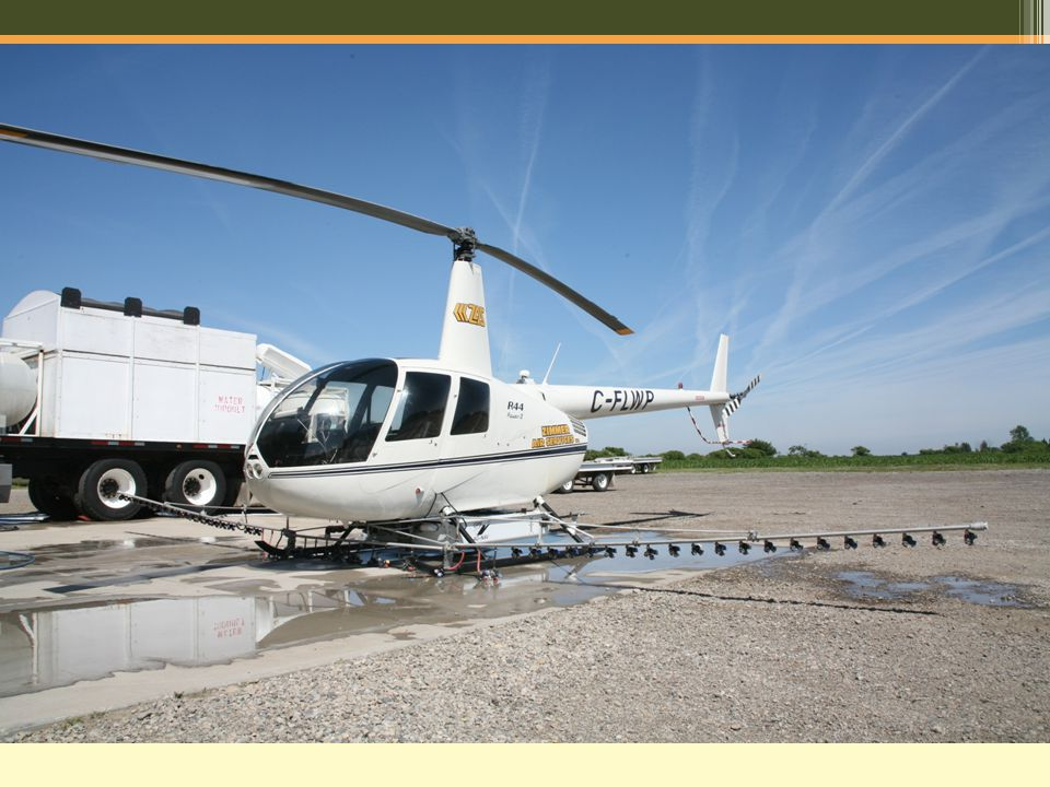 WHY CHOOSE HELICOPTER Excellent coverage especially in smaller or irregular fields.