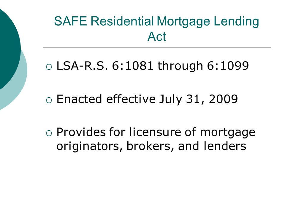 SAFE Residential Mortgage Lending Act  LSA-R.S.