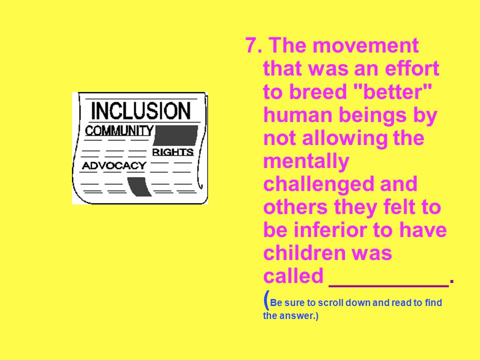 7. The movement that was an effort to breed