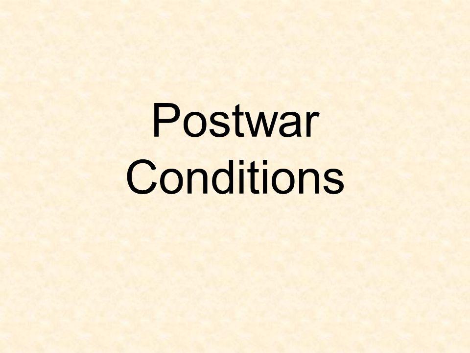 Postwar Conditions