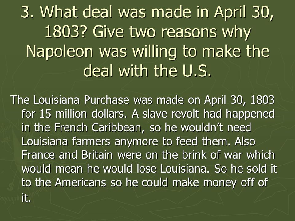 3. What deal was made in April 30, 1803.