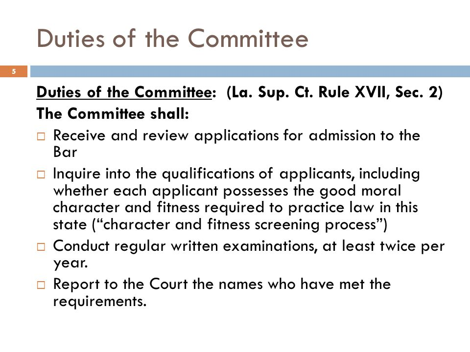 Two Part Application 16 An applicant must apply to sit for the written exam (Part 1) by filing:  a Bar Examination Application with the Committee AND  a Request for Preparation of Character Report with the NCBE.