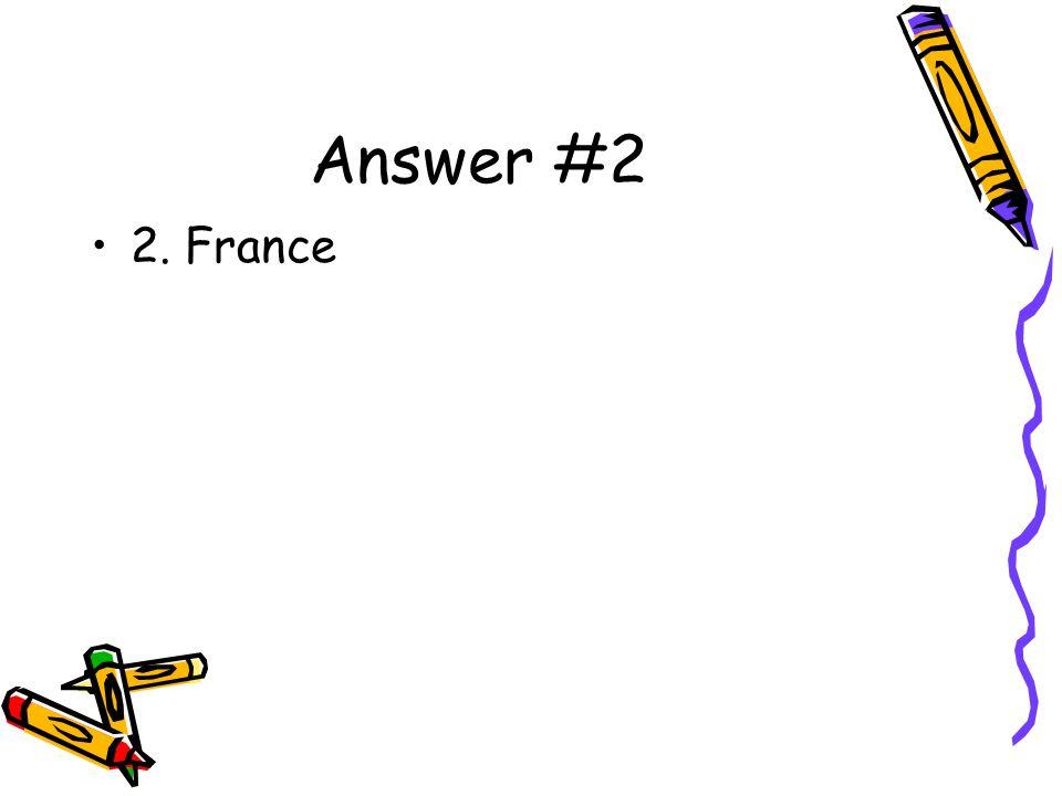 Question #3 3.