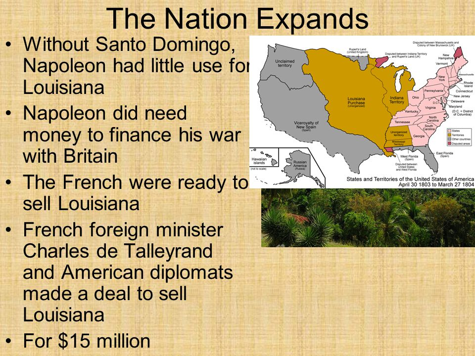 A.A B.B C.C D.D Section 2Section 2 Which factor prompted Napoleon's decision to sell the Louisiana Territory to the United States.