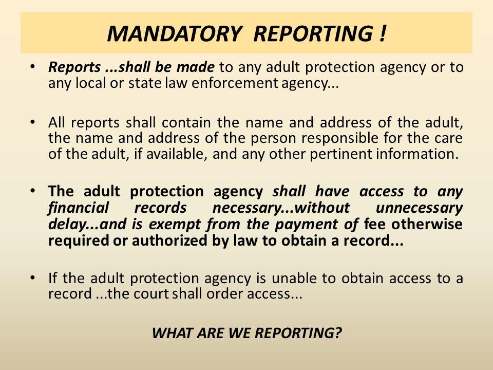 MANDATORY REPORTING .