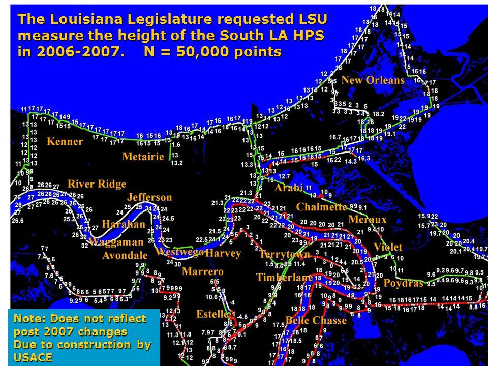 LouisianaStateUniversity The Louisiana Legislature requested LSU measure the height of the South LA HPS in 2006-2007.