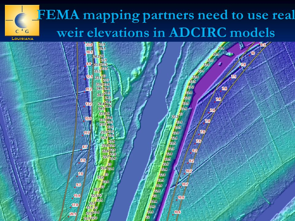 LouisianaStateUniversity FEMA mapping partners need to use real weir elevations in ADCIRC models