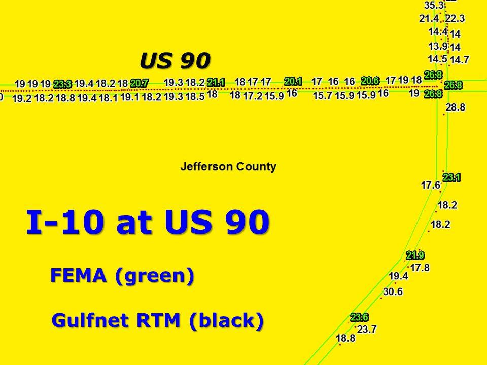 LouisianaStateUniversity I-10 at US 90 FEMA (green) Gulfnet RTM (black) Gulfnet RTM (black) US 90