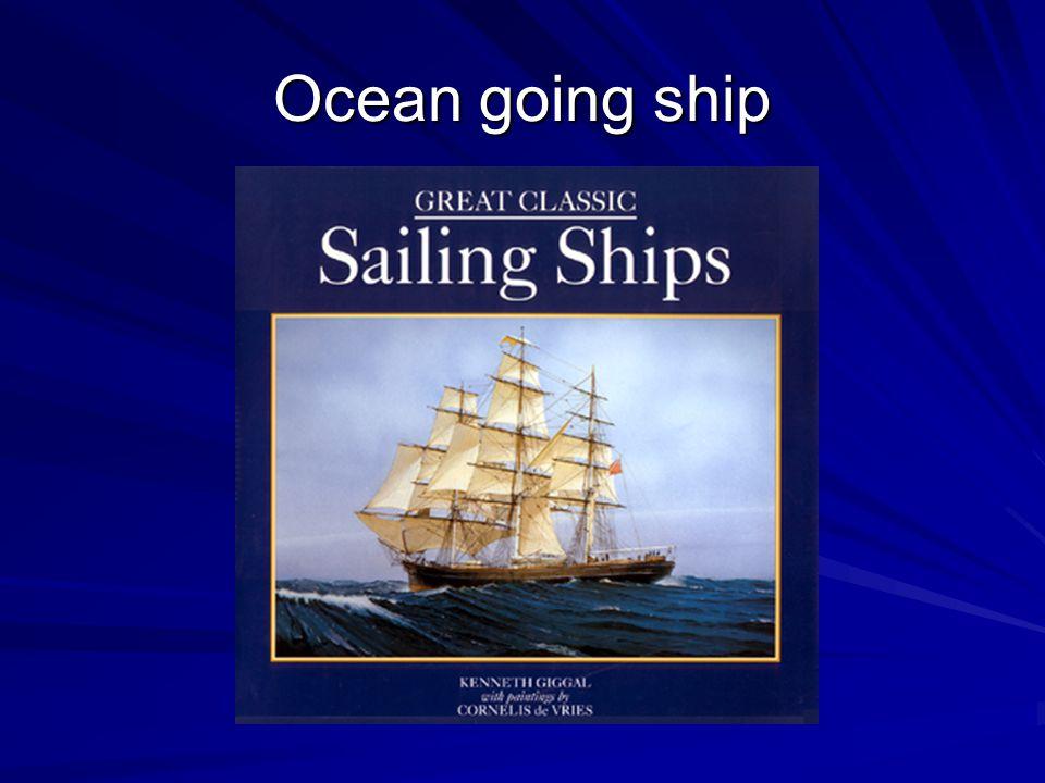 Ocean going ship