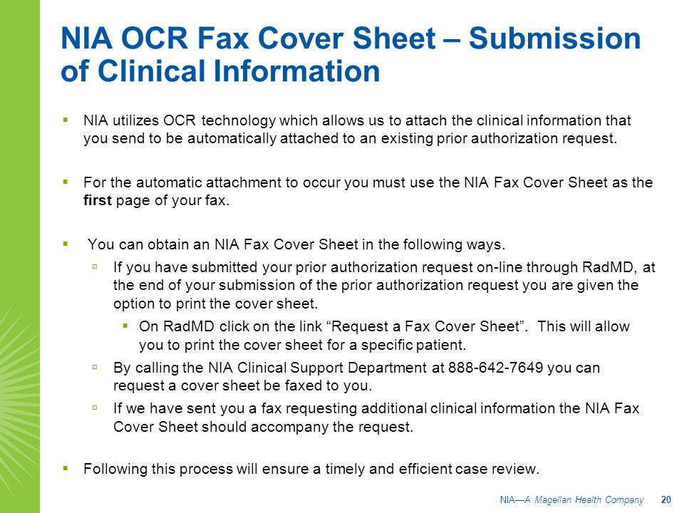 NIA OCR Fax Cover Sheet – Submission of Clinical Information  NIA utilizes OCR technology which allows us to attach the clinical information that you