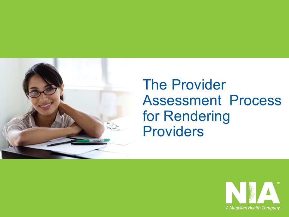 The Provider Assessment Process for Rendering Providers