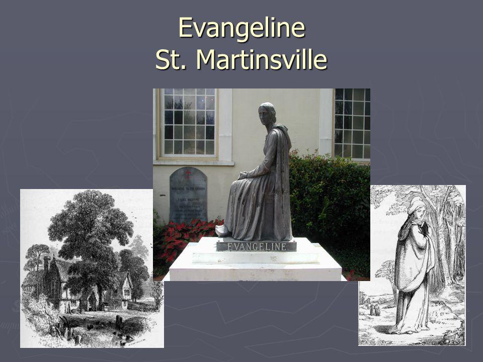 Evangeline St. Martinsville