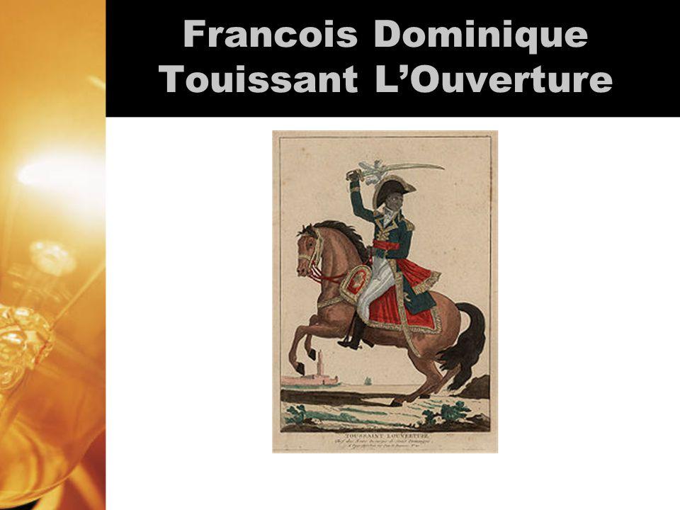 Francois Dominique Touissant L'Ouverture